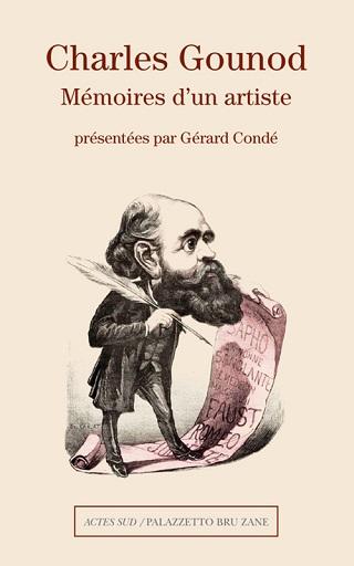 de Gounod, voici réédité Mémoires d'un artiste, édition revue et augmentée