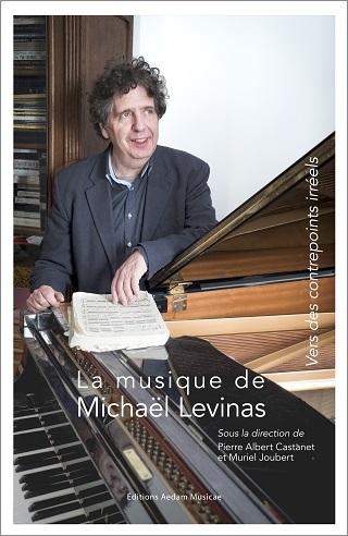 La musique de Michaël Levinas : vers des contrepoints irréels