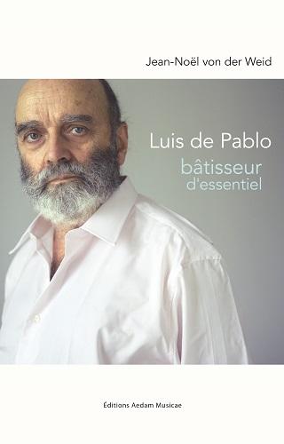 une correspondance entre Luis de Pablo et Jean-Noël von der Weid