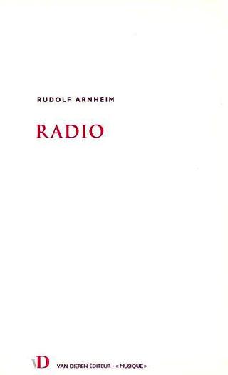 Radio, par Rudolf Arheim