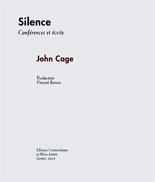 John Cage | Silence – conferences et écrits