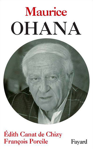 Maurice Ohana, par Édith Canat de Chizy et François Porcile