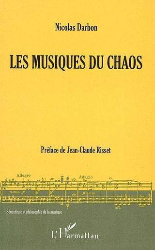 Les musiques du chaos, par Nicolas Darbon