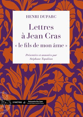 lettres de Jean Cras à Henri Duparc durant un quart de siècle