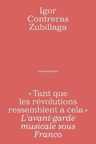 Passionnant ouvrage de Igor Contreras Zubillaga sur l'Espagne musicale !
