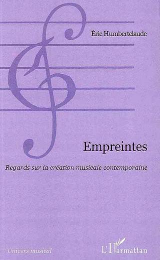 Empreintes – Regards sur la création musicale contemporaine
