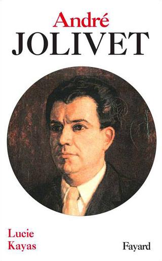 Biographie d'André Jolivet par Lucie Kayas
