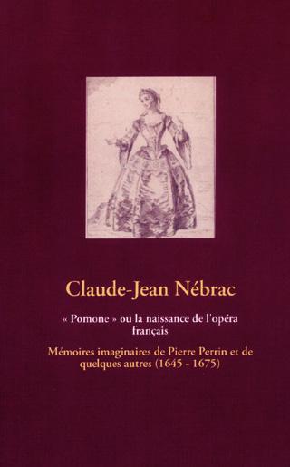 « Pomone » ou la naissance de l'opéra français (roman)