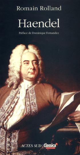 Réédition de la biographie de Händel par Romain Rolland, paru en 1910