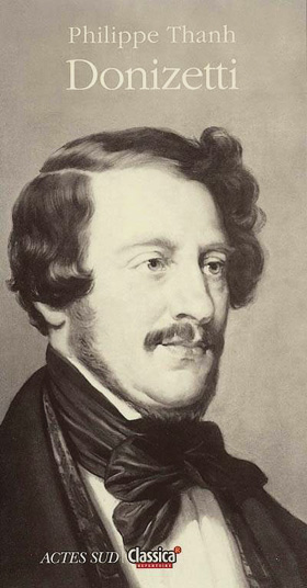 Biographie de Donizetti par Philippe Thanh