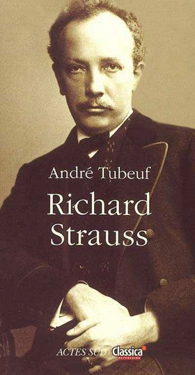 une lointaine évocation de Richard Strauss par André Tubeuf