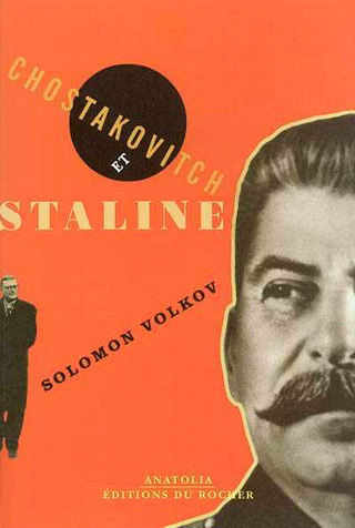 Chostakovitch et Staline, par Solomon Volkov