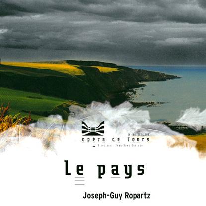 affiche de l'Opéra de Tours pour Le pays de Joseph-Guy Ropartz