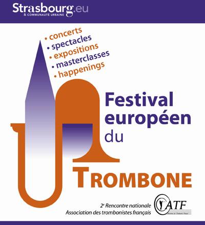 L'édition 2014 du Festival Européen du Trombone à lieu à Strasbourg